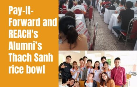 Pay-It-Forward and REACH Alumni Thach Sanh rice bowl
